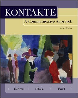 Kontakte: A Communicative Approach 6th edition by Tschirner, Erwin P. (2008) Hardcover - Kontakt Player