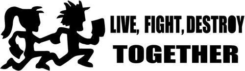 Live Fight Destroy Together Hatchet Man Vinyl Decal Sticker- 12