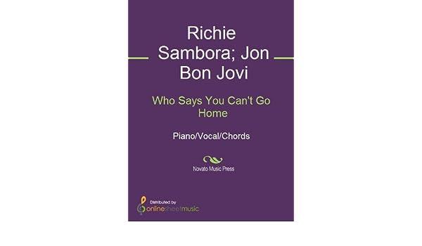 Amazon Who Says You Cant Go Home Ebook Bon Jovi Jennifer