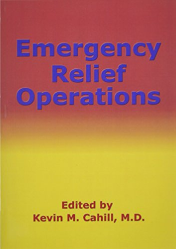 Emergency Relief Operations (International Humanitarian Affairs)