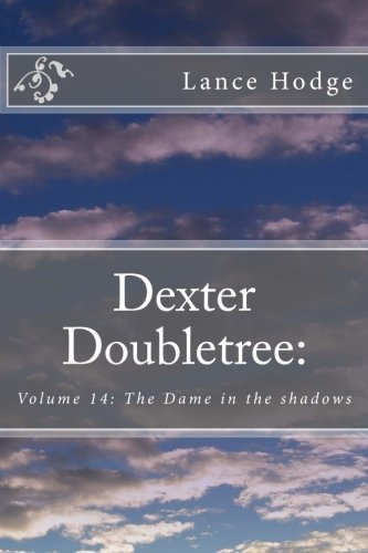 dexter-doubletree-the-dame-in-the-shadows-a-dime-novel-publication-volume-14