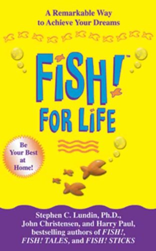Amazon fish for life a remarkable way to achieve your dreams fish for life a remarkable way to achieve your dreams by lundin fandeluxe Gallery