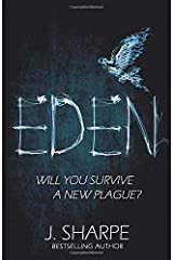 Eden: Will you survive a new plague? - a fast paced post-apocalyptic suspense novel Paperback