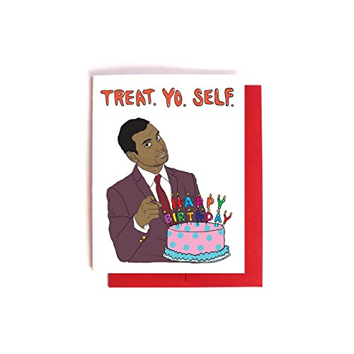 Tom Haverford Treat Yo Self Birthday Card -- Parks and Recreation (Bday Treat)