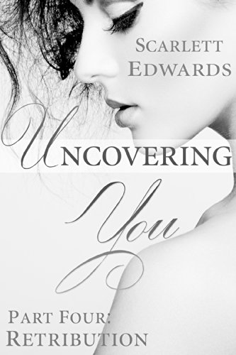 Ebook Uncovering You 4: Retribution [P.P.T]