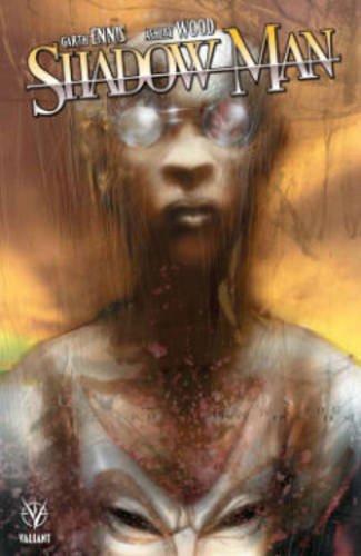 Shadowman by Garth Ennis & Ashley Wood