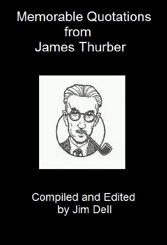 Memorable Quotations from James Thurber (Carnival Magazine)
