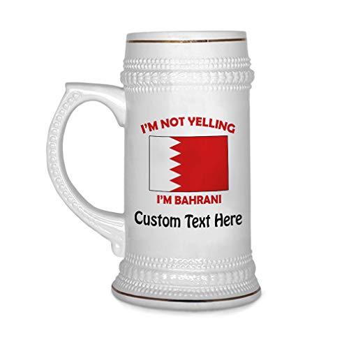 Custom Beer Mug I'M Not Yelling I Am Bahrani Bahrain Ceramic Drinking Glasses Beer Gifts White 18 OZ Personalized Text - Bahrain Mug