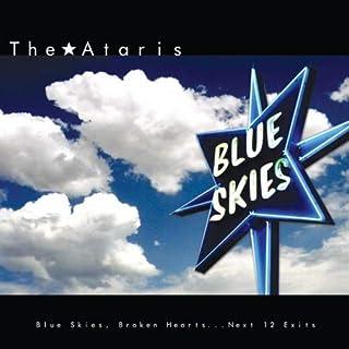 Blue Skies Broken Hearts...Next 12 Exits [Blue]