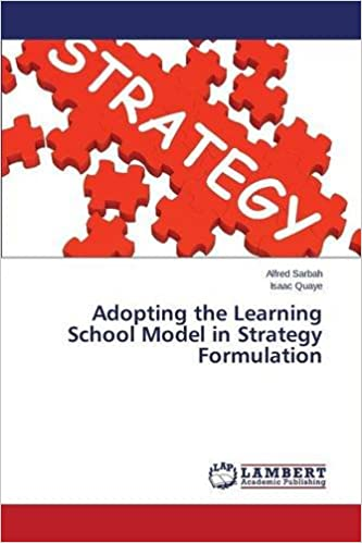 Book Adopting the Learning School Model in Strategy Formulation