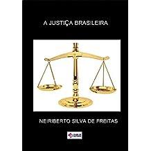 A JustiÇa Brasileira (Portuguese Edition)