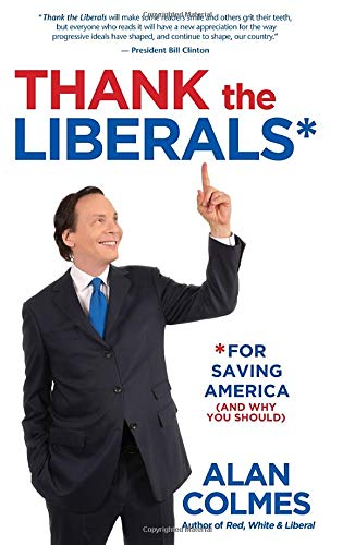Thank The Liberals**For Saving America