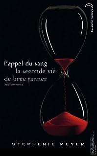 L'appel du sang : la seconde vie de Bree Tanner, Meyer, Stephenie