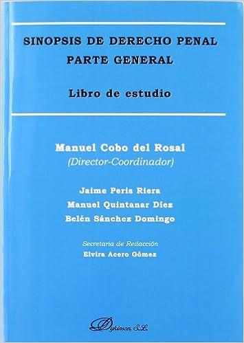 Sinopsis de derecho penal / Synopsis of Criminal Law: Parte ...