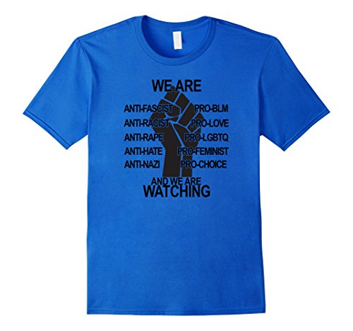 Men's We Are Watching Power Fist #BLM Love Trumps Hate Shirt   Large Royal Blue