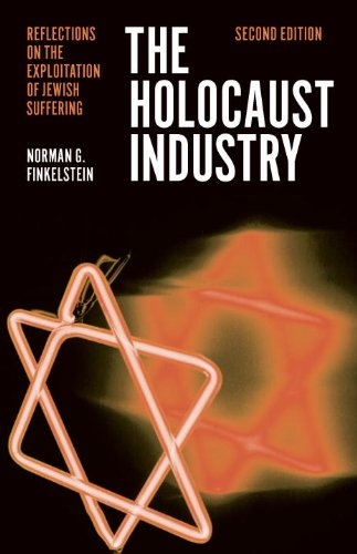 The Holocaust Industry: Reflections on the Exploitation of Jewish Suffering