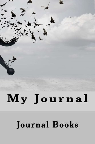 My Journal (Lined Journals, Diaries & Notebooks) (Volume 2)