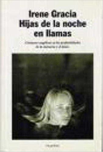Hijas de la noche en Llamas Autores españoles e iberoamericanos ...