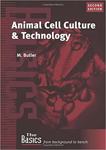 Animal Cell Culture and Technology (THE BASICS (Garland Science))