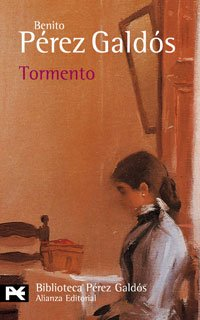 Tormento (BIBLIOTECA PEREZ GALDOS) (El Libro De Bolsillo / The Pocket Book) (Spanish Edition) by Brand: Alianza