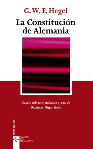 La Constitución de Alemania (Clásicos - Clásicos Del Pensamiento) por G.W.F. Hegel,Negro Pavón, Dalmacio