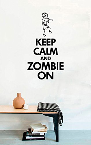 FSDS Vinyl Wall Decal - Zombie Halloween Quotes Keep Calm and Zombie ON - Home Decor Sticker Vinyl Decals -