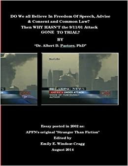 Book DO We All Believe In Freedom of Speech, Advise and Consent and Common Law?: Then WHY HASN'T the 9/11/01 Attack GONE TO TRIAL?: Volume 9 (Wisdom of YHVH Series)