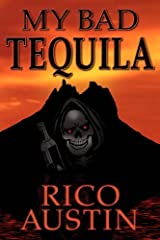 My Bad Tequila Paperback