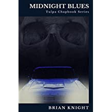 Midnight Blues: Tulpa Chapbook Series