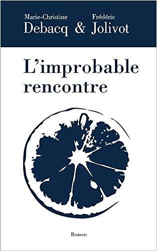 L improbable rencontre [PUNIQRANDLINE-(au-dating-names.txt) 24