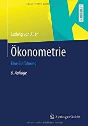 Ökonometrie: Eine Einführung (Springer-Lehrbuch) von Auer, Ludwig (2013) Taschenbuch