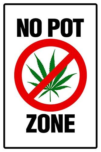 Warning Sign No Pot Zone Marijuana 420 Weed Dope Ganja Mary Jane Wacky Tobacky