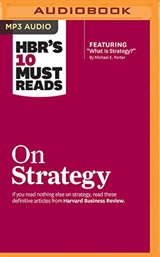 HBR's 10 Must Reads on Strategy by Audible Studios on Brilliance Audio
