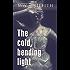 The Cold, Bending Light (Montana Marrenger Book 4)