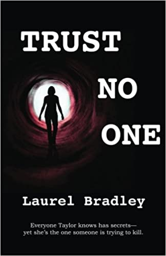 Trust No One: Laurel Bradley: 9780989830300: Amazon com: Books
