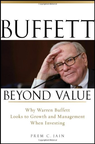 [PDF] Buffett Beyond Value: Why Warren Buffett Looks to Growth and Management When Investing Free Download | Publisher : Wiley | Category : Business | ISBN 10 : 0470467150 | ISBN 13 : 9780470467152