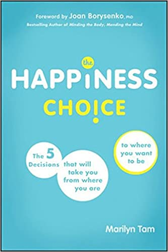 the happiness choice tam marilyn