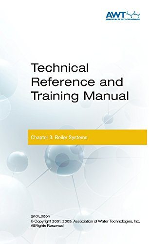 AWT Technical Reference & Training Manual, Chapter 3: Boiler Systems
