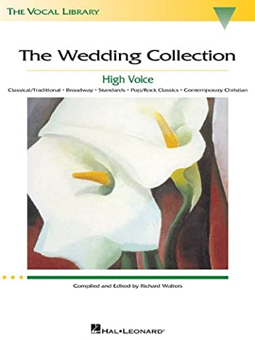 The Wedding Collection: The Vocal Library High Voice - Broadway Classical Sheet Music