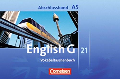 English G 21 - Ausgabe A: Abschlussband 5: 9. Schuljahr - 5-jährige Sekundarstufe I - Vokabeltaschenbuch