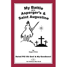 My Battle With Asperger's & Saint Augustine