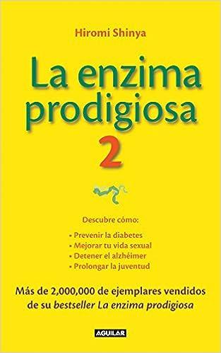 hiromi shinya la enzima prodigiosa