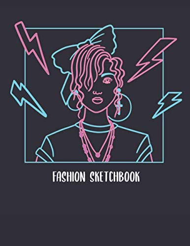 Fashion Sketchbook: Sketchbook with figure template for people ranging from fashion designers, stylists and artists to beginners just starting out. ... portfolio. Sketching has never been more fun!