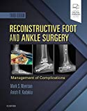 Reconstructive Foot and Ankle Surgery: Management
