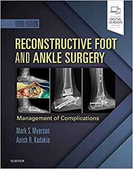 Reconstructive Foot And Ankle Surgery: Management Of Complications, 3e por Mark S. Myerson Md epub