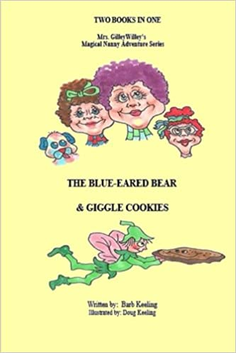The Blue Eared Bear & Giggle Cookies (Mrs.GilleyWilley, A ...