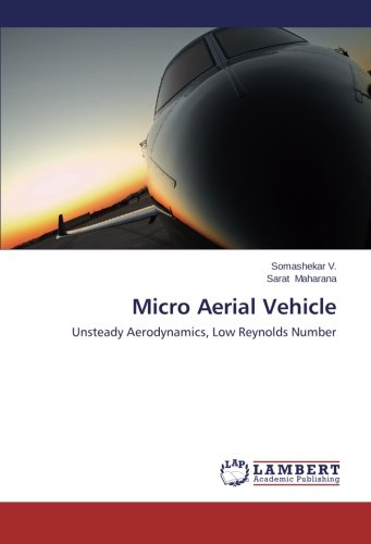 Read Online Micro Aerial Vehicle: Unsteady Aerodynamics, Low Reynolds Number pdf epub