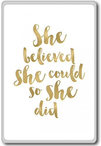 She Believed She Could So She Did (White) – motivational inspirational quotes fridge magnet