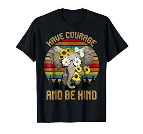 Retro Vintage Have Courage And Be Kind Hippie Elephant Shirt