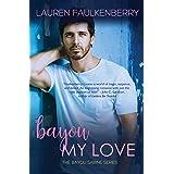 Bayou My Love: A Suspenseful Romance (The Bayou Sabine Series Book 1)